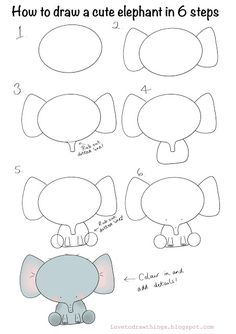 Love To Draw Things: How to draw a cute elephant in 6 steps Easy Animal Drawings, Easy Doodles Drawings, Easy Doodle Art, Simple Doodles, Art Drawings Sketches Simple, Doodle Art For Beginners, Easy Drawings For Beginners, Easy Drawings For Kids, Cute Little Drawings
