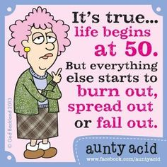 aunty acid posters and quotes - Bing Images