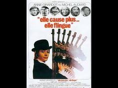 Elle cause plus...elle flingue 1972 de Michel Audiard avec Annie Girardo...