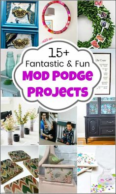Mod podge projects a
