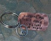 Hand Stamped Copper Dog Tag Keyring With Sterling Artisan Peace Sign Charm And Lyrics From Imagine - By Inspired Jewelry Designs. $16.50, via Etsy.