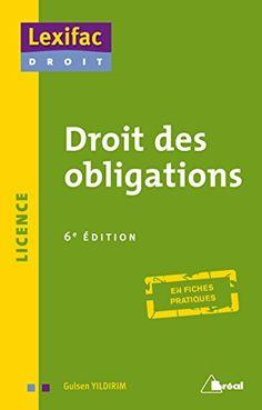 51 fiches de synthèse sur le régime juridique des différents types d'obligation.