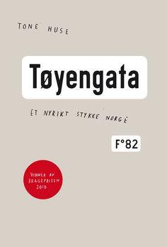 Tøyengata – et nyrikt stykke Norge