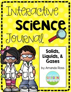 Second Grade Interactive Science Journals - Solids, Liquids, and Gases (States of Matter)