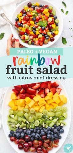 Rainbow Fruit Salad with Citrus Mint Dressing Best Fruit Salad, Dressing For Fruit Salad, Fruit Salad Recipes, Paleo Vegan, Vegan Recipes, Cooking Recipes, Vegetarian Food, Noodle Salad, Pasta Salad
