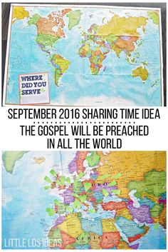 September 2016 Sharing Time Idea: The scriptures teach that the gospel will be…
