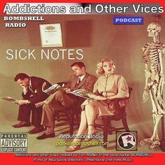Addictions and Other Podcast 149 - Sick Notes #nowplaying #throwback #bombshellradio #LoveYourIndie #addictionspodcast #tuneinradio http://ift.tt/1M8oPoG Addictions and Other Vices 149- Sick Notes sick notes After being in the sick position last week I felt the best way is to fight with fire sort of speak. I swore if I made it out intact I would come back with a podcast in search of a cure. Well at least a laugh. I couldnt choose every track that sprang to mind. In the Two hours we have…