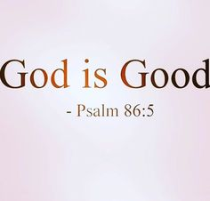 Yes he is! #psalms