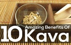 Kava or Kava-Kava, as it is more commonly known, is known across the world as a stress relieving agent. Along with that has many benefits, Here we list them all.