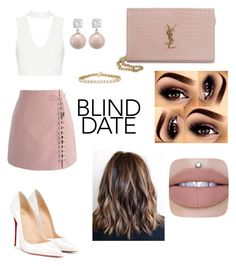 """""""Flirty Blind Date"""" by tgonzalez254 ❤ liked on Polyvore featuring Chicwish, Christian Louboutin, Yves Saint Laurent, Jankuo, beautiful, fabulous and nudelip"""