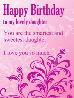 Happy Birthday Daughter Wishes For Cards A