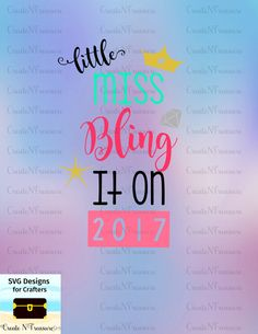 Little Miss Bling It On 2017. New Year SVG, DXF.Cutting file for Silhouette cameo and Cricut design space. New Year's girl, baby design file by CreateNTreasure on Etsy