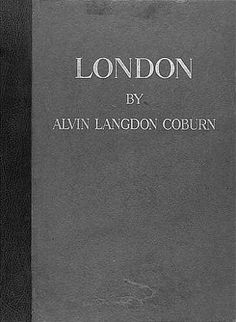"Alvin Langdon Coburn ""London"", Duckworth, 1909"