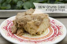 BandW Crumb Cake (Copycat Recipe) | http://sewplicity.com/2014/05/bw-crumb-cake-copycat-recipe/