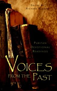 A book of devotional readings compiled from puritan writers  (haven't read yet)