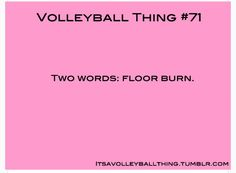 everyone go to my other board volleyball things it's really funny! thanks/ volleyball humor