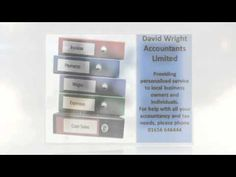 http://www.youtube.com/watch?v=bz5mnUa6DA0 - david wright accountants We offer a highly professional accountancy service covering Bridgend and the surrounding areas of South Wales if you would like a Free informal chat just give us a call.