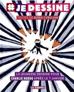 Cover #Je dessine, la jeunesse dessine pour Charlie Hebdo après le 7 janvier