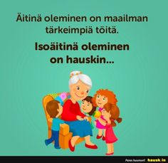 Äitinä oleminen on maailman . Family Guy, Guys, Words, Quotes, Fictional Characters, Quotations, Fantasy Characters, Sons, Quote
