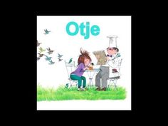 Otje Luisterboek CD 1 - YouTube