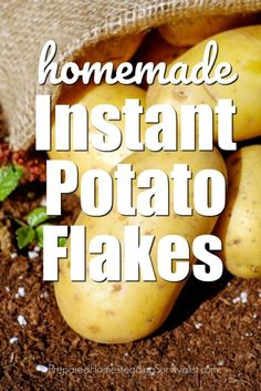 Homemade instant potato flakes are easy to make and having them onhand is a great way to extend the pantry Methods Of Food Preservation, Making Jerky, Instant Potatoes, Long Term Food Storage, Home Canning, Dehydrated Food, Dehydrator Recipes, Survival Food, Freeze Drying
