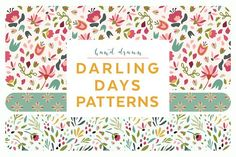 Darling Days Patterns by Denise Anne on @creativemarket