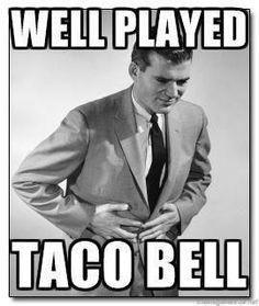 Well Played Taco Bell
