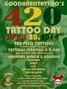 « The 2nd Annual 420 Tattoo Day - Aprill 20 @ GOOD HAND Tattoo - Pateros »