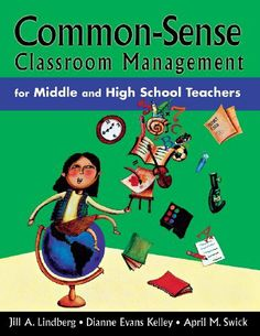 Common-Sense Classroom Management for Middle and High School Teachers by Jill A. Lindberg This book is full of wonderful ideas and is easy to follow. One tip I enjoyed was the idea of having different seating arrangements depending on your classes.