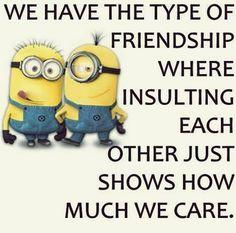 True friendship I say. :) (Ursula)
