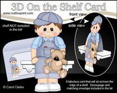 **COMING SOON** Little Toddler Boy Leroy's Teddy Bear 3D On the Shelf Card Kit - on http://www.craftsuprint.com/carol-clarke/?r=380405