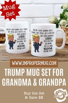 Mug Sets | Trump Mug Set for Grandparents – You are a Great Grandpa and Grandpa Coffee Mug. Save $$$ Buy the Set! This is a listing for two mugs. They are packaged and shipped separately allowing you to have two gifts or gift them together! Design printed on both the front and back sides of the mug. 100% Dishwasher and Microwave safe. Collect this awesome mug set. #MugsForGrandmother #MugsForGrandfather #MugSet #MugSetForCouple #MugSetForGrandparents #CoupleMugs #Mugs #impropermug
