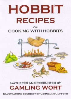 Hobbit Recipes or cooking with hobbits