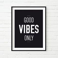 Frase good vibes only. - Diseñado desde cero. - Todos nuestros diseños descargables contienen un archivo PDF y un JPG de máxima calidad que