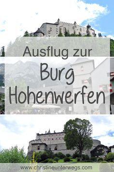 #burghohenwerfen #kinderfreundlich Reisen In Europa, Austria, Travel Tips, To Go, Adventure, World, Movie Posters, Nature, Fun Places To Go