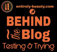 Behind The Blog-Testing and Trying Off Work, Back To Work, Read Magazines, Books To Read, Facial Cleansers, Powder Puff, Get To Know Me, Behind, My Beauty