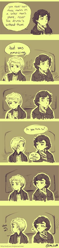 Sherlock and John.  Absolutely adorable. This is the exact moment when Sherlock decides that he can get along with John.