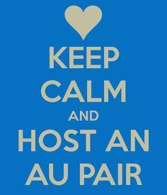 Keep calm and host an au pair!