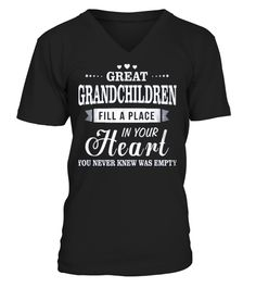 # Great Grandchildren Fill A Place .  HOW TO ORDER:1. Select the style and color you want: 2. Click Reserve it now3. Select size and quantity4. Enter shipping and billing information5. Done! Simple as that!TIPS: Buy 2 or more to save shipping cost!This is printable if you purchase only one piece. so dont worry, you will get yours.Guaranteed safe and secure checkout via:Paypal | VISA | MASTERCARD
