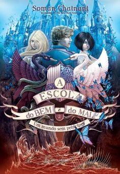 A Escola do Bem e do Mal - Um Mundo Sem Príncipe - Vol. 2