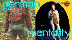 GERMAN MENTALITY: comedian explains ze germans!