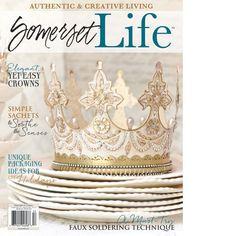 Somerset Life Autumn 2015 — Available October 1st - Stampington