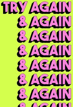 Try Again And Again Art Print by Tyler Spangler - X-Small Bedroom Wall Collage, Photo Wall Collage, Picture Wall, Tyler Spangler, Graphisches Design, Happy Words, Retro Wallpaper, Graphic Design Posters, Grafik Design
