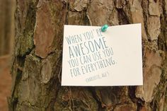 when you are awesome you can use you for everything!