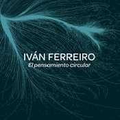 Letra Iván Ferreiro - El pensamiento circular