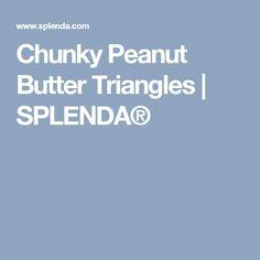 Chunky Peanut Butter Triangles | SPLENDA®