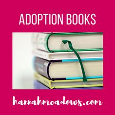 Books about adoption – see more at hannahmeadows.com/books. Adoption Books, Reading Material, Good Advice, Book Recommendations, Reading Lists, Textbook, Playlists, Lifehacks, Class Books