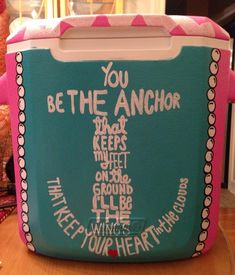 Painted Cooler and Mayday Parade lyrics. my kind of craft. I Cool, Cool Stuff, Diy Cooler, Craft Projects, Projects To Try, Sorority Sugar, Cooler Painting, Frat Coolers, Mayday Parade