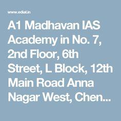 A1 Madhavan IAS Academy in No. 7, 2nd Floor, 6th Street, L Block, 12th Main Road Anna Nagar West,  Chennai, India Distance Education Courses, 2nd Floor, Chennai, Anna, Street, Walkway