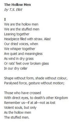 The Hollow Men, T.S. Eliot, Part 2 | Poetry | Pinterest | 2! and ...